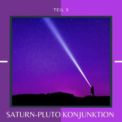 Die große Konjunktion Saturn – Pluto im Januar 2020 Teil 6: Eine Astrologin packt aus! – von Alina del Sol