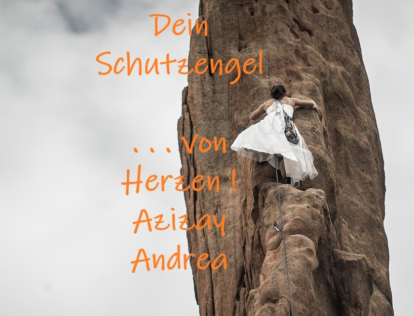 Dein Schutzengel…  – Von Azizay (Andrea)
